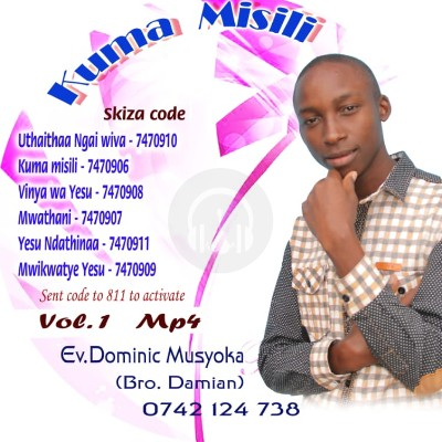 Volume 1 by Dominic Musyoka Mutua (Damian)