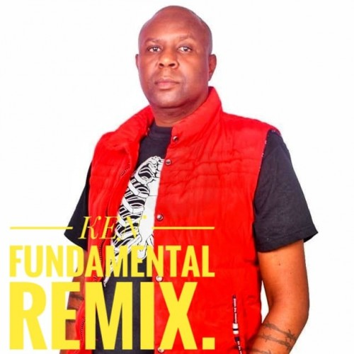 Ken Fundamentals Remix by Ken Wamaria