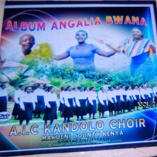 Angalia Bwana by AIC KANDOLO CHOIR