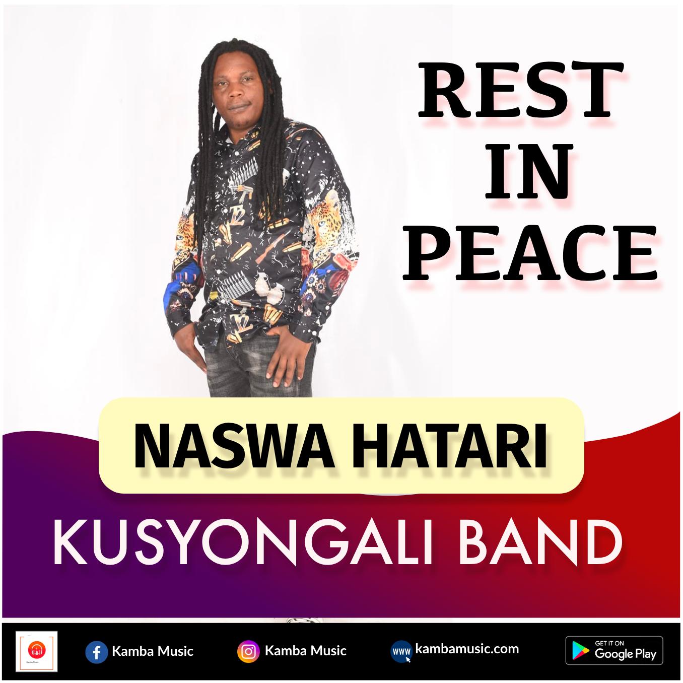 R.I.P NASWA (KUSYONGALI)